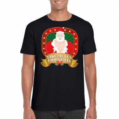 Foute kerst shirt zwart take me it's christmas voor heren kopen
