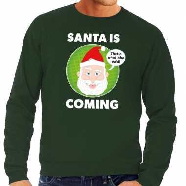 Foute kersttrui groen santa is coming voor heren kopen