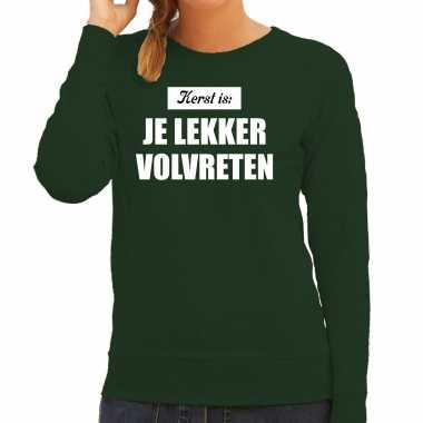 Groene foute kersttrui / kerstkleding kerst is: je lekker volvreten voor dames kopen