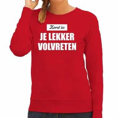 Rode foute kersttrui / kerstkleding kerst is: je lekker volvreten voor dames kopen