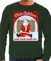 Foute kerstborrel trui kersttrui fuck christmas and fuck santa too groen voor heren