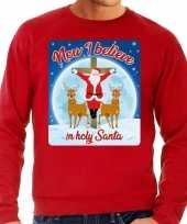Foute kerstborrel trui kersttrui now i believe in holy santa rood voor heren