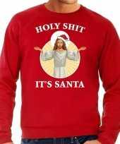 Rode kersttrui kerstkleding holy shit its santa voor heren
